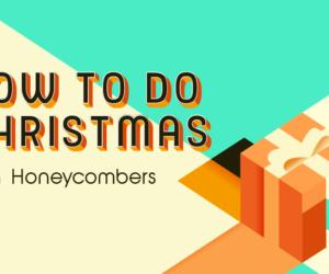 Christmas, Honeycombers style!
