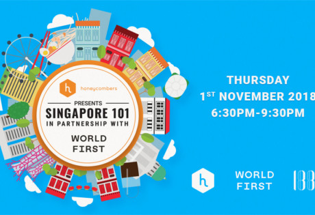 Singapore 101 Honeycombers new expats event 1880 club with WorldFirst