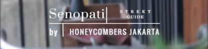 Senopati Street Guide