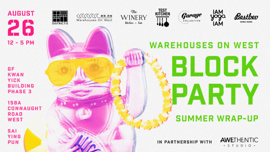 What's on in Hong Kong: Warehouses on West Block Party Summer Edition in Sai Ying Pun featuring live music, craft beer, yoga and more