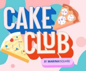 Cake Club at Marina Square is where you can enjoy scrumptious cakes