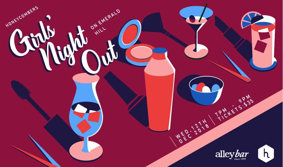 Our next Honeycombers Girls' Night Out is happening at Alley Bar, in the iconic neighbourhood of Emerald Hill