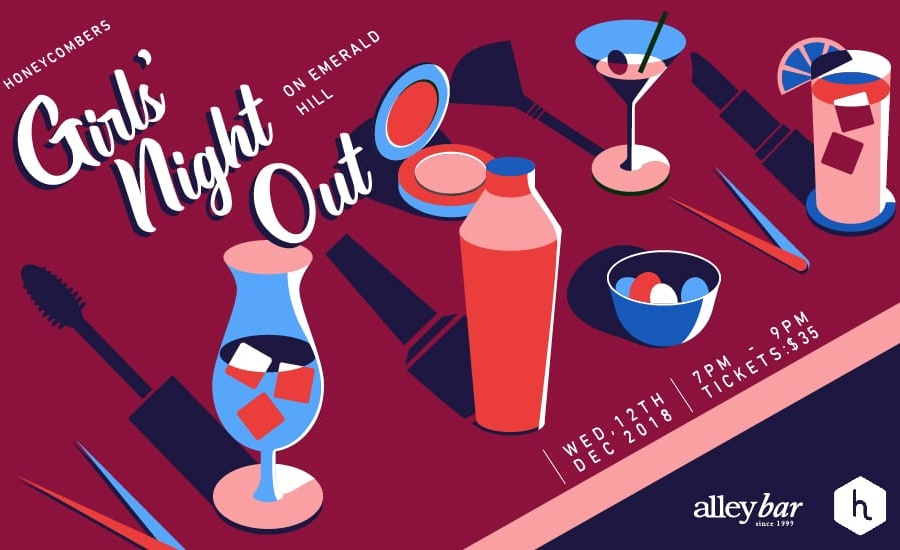 Our Girls' Night Out is back at Alley Bar on Emerald Hill