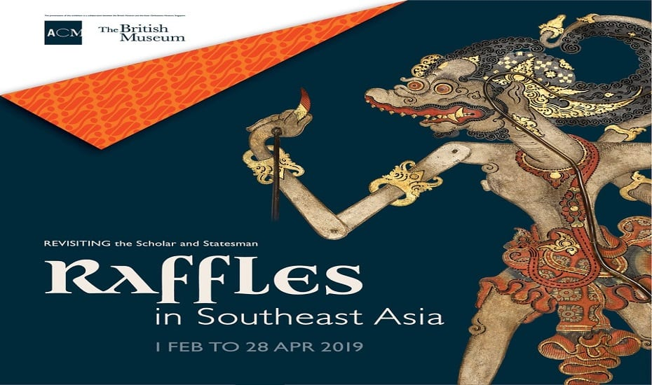 Raffles in Southeast Asia: Revisiting the Scholar and the Statesman