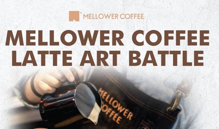 Mellower Latte Art Battle – Thursday 21st March 2019
