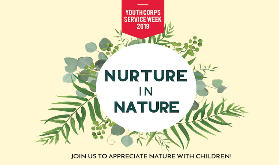 Youth Corps Service Week 2019 – Nurture in Nature