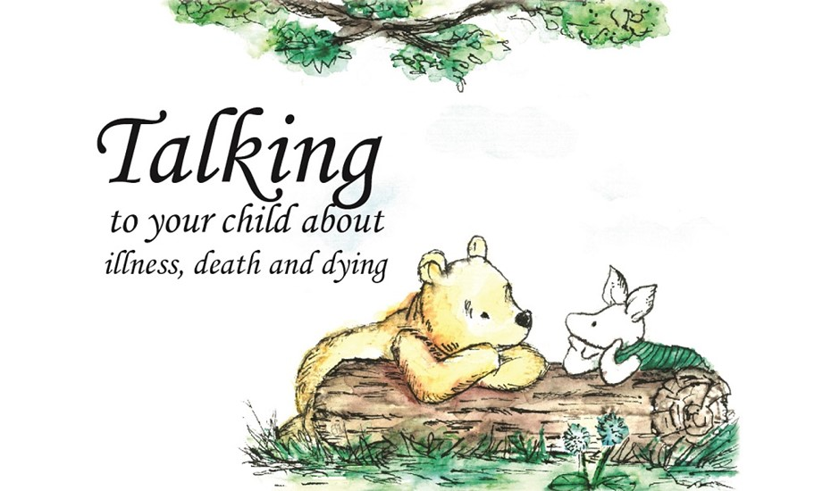 Talking to your child about illness, death and dying