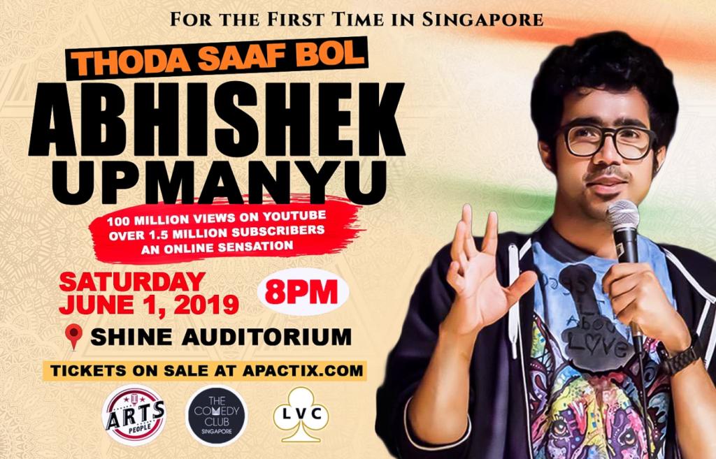 Abhishek Upmanyu Live in Singapore
