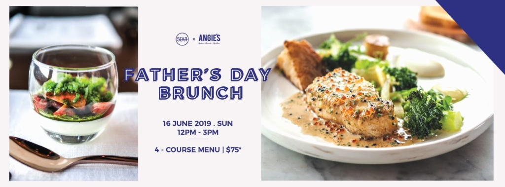 Sear Steakhouse x Angie's Oyster Bar Father's Day Brunch