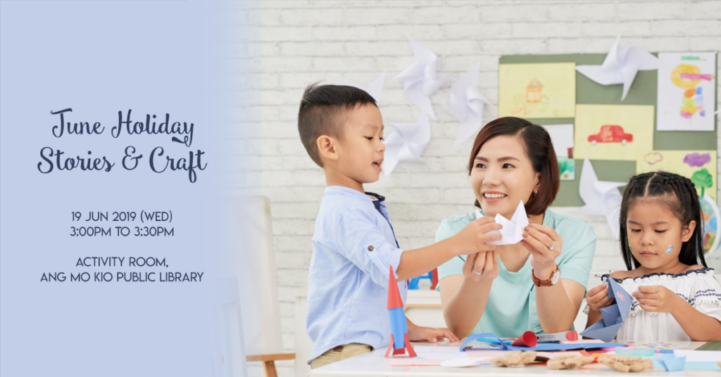 Public Libraries Singapore: June Holiday Stories and Craft
