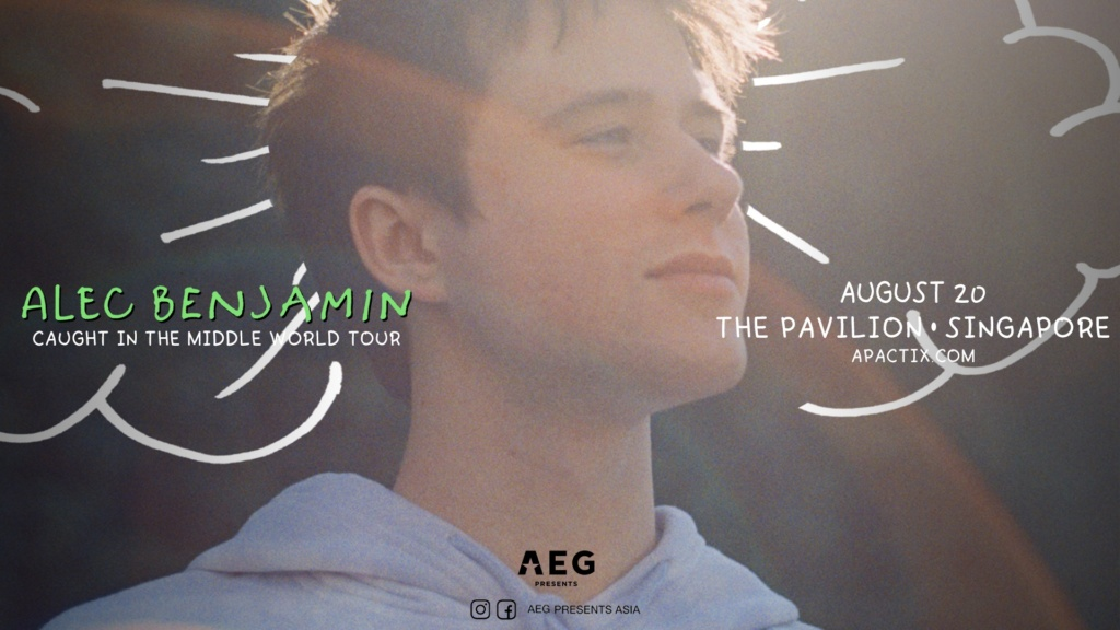 Alec Benjamin – Caught In The Middle World Tour (Singapore)
