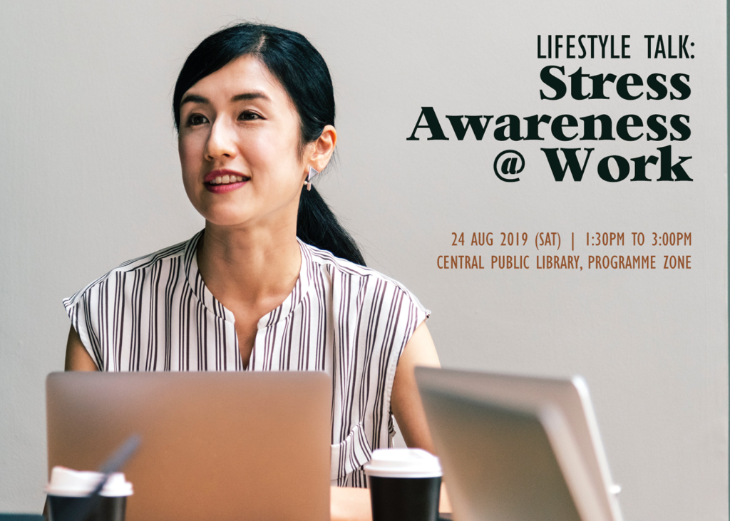 Lifestyle Talk: Stress Awareness @ Work