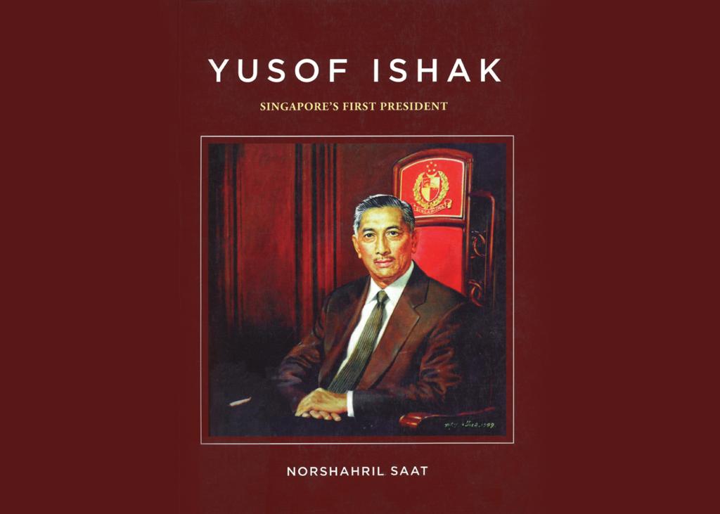 [Malay World Series] Yusof Ishak: Singapore's First President