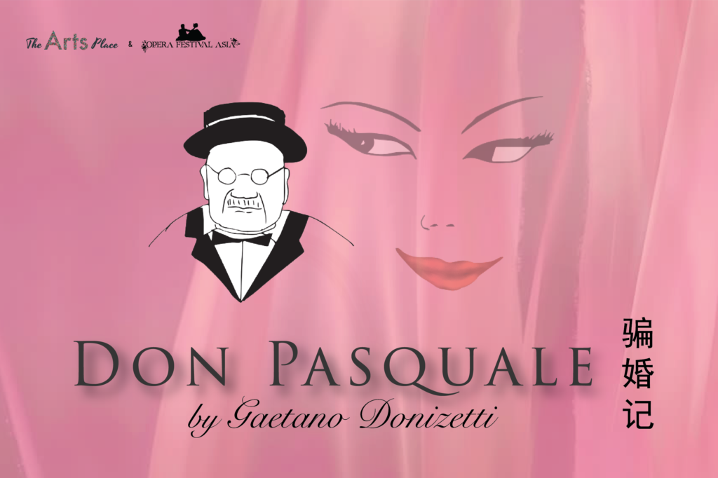 The Arts Place Premieres Donizetti's Don Pasquale in Singapore