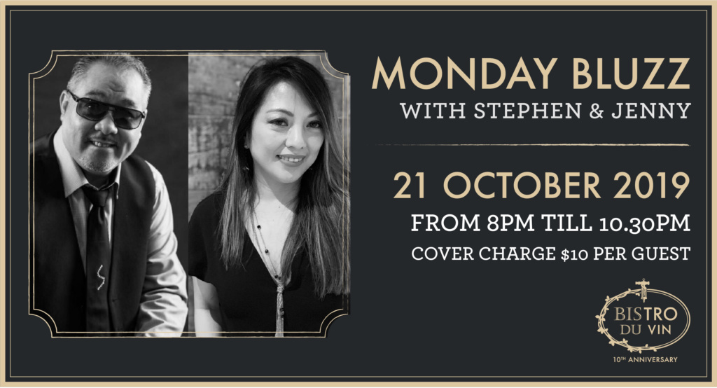 Bistro du Vin: Monday Bluzz with Stephen and Jenny