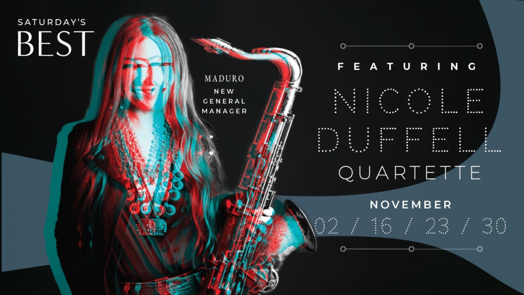 Saturday's Best feat. Nicole Duffell Quartette