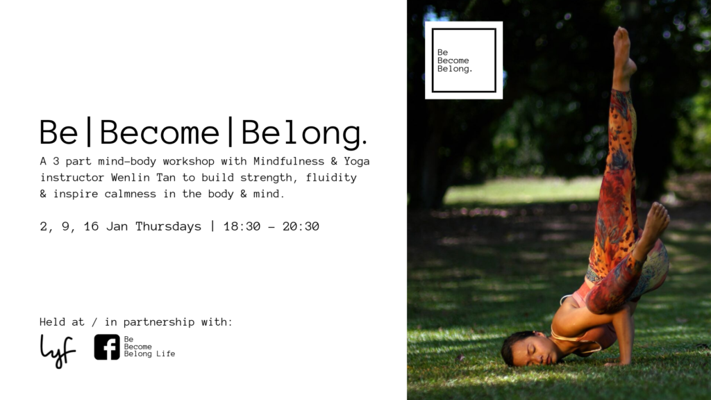 Be Become Belong – Yoga Workshop with Wenlin Tan