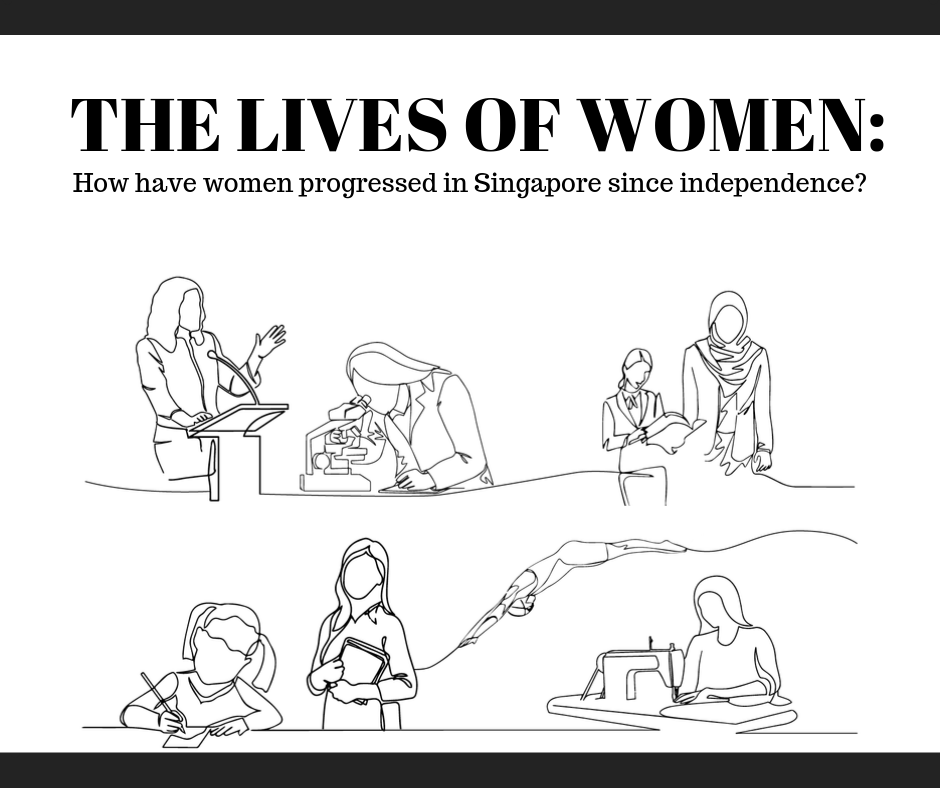 The Lives of Women: How have women progressed in Singapore since independence?