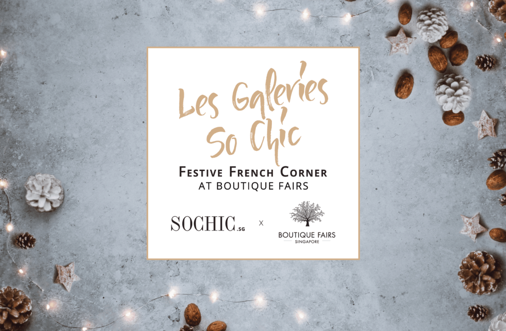 Les Galeries So Chic, Festive French Corner at Boutique Fairs
