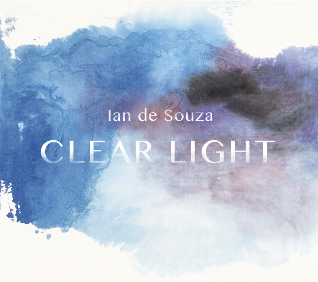 Ian de Souza: Clear Light