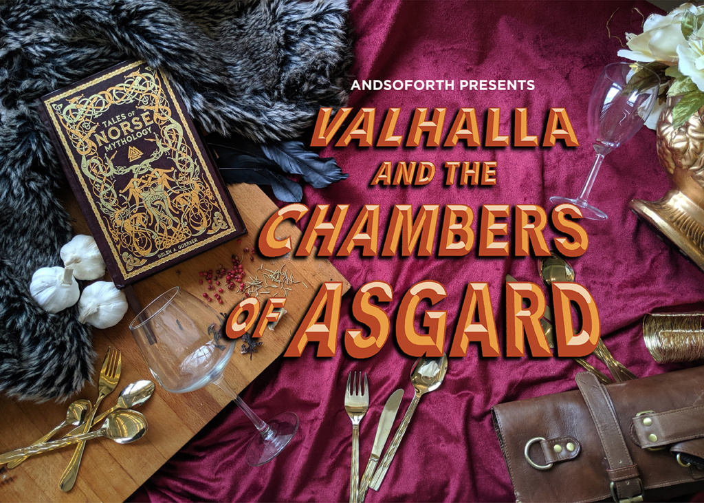 Valhalla and The Chambers of Asgard