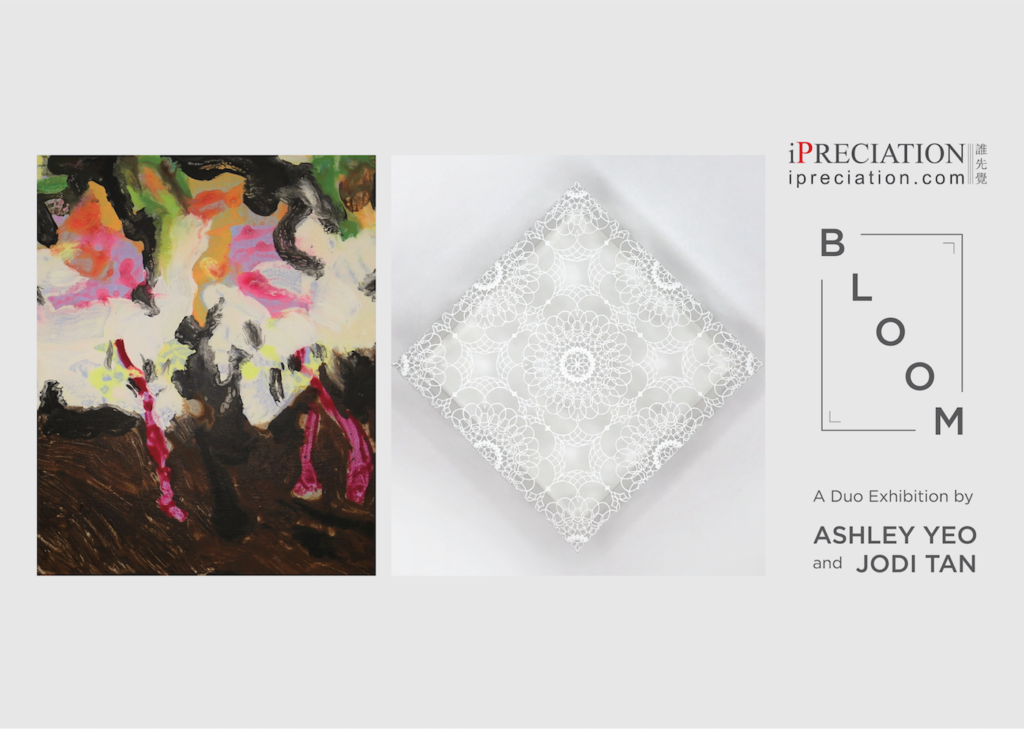 Bloom – A Duo Exhibition by Ashley Yeo and Jodi Tan