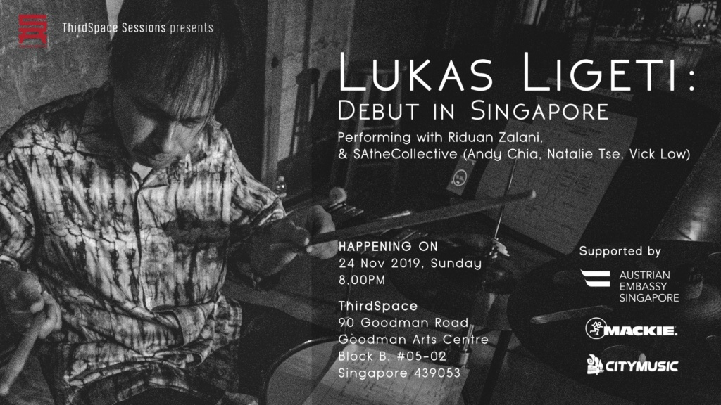 ThirdSpace Sessions presents: Lukas Ligeti (Debut in Singapore)