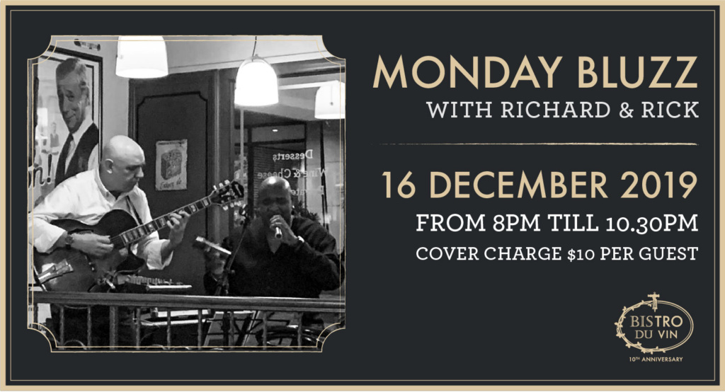 Bistro du Vin: Monday Bluzz with Richard and Rick