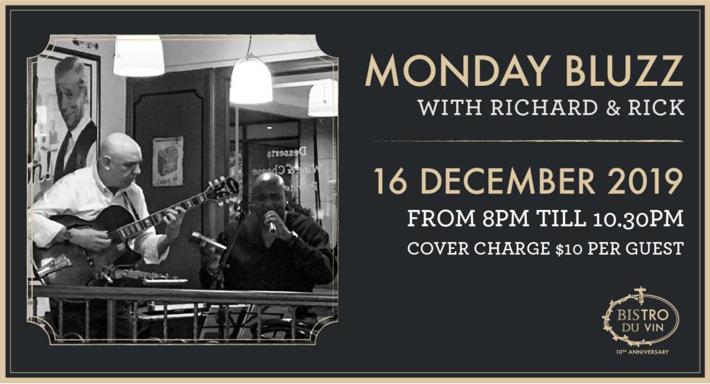 Bistro du Vin: Monday Bluzz with Richard and Rick