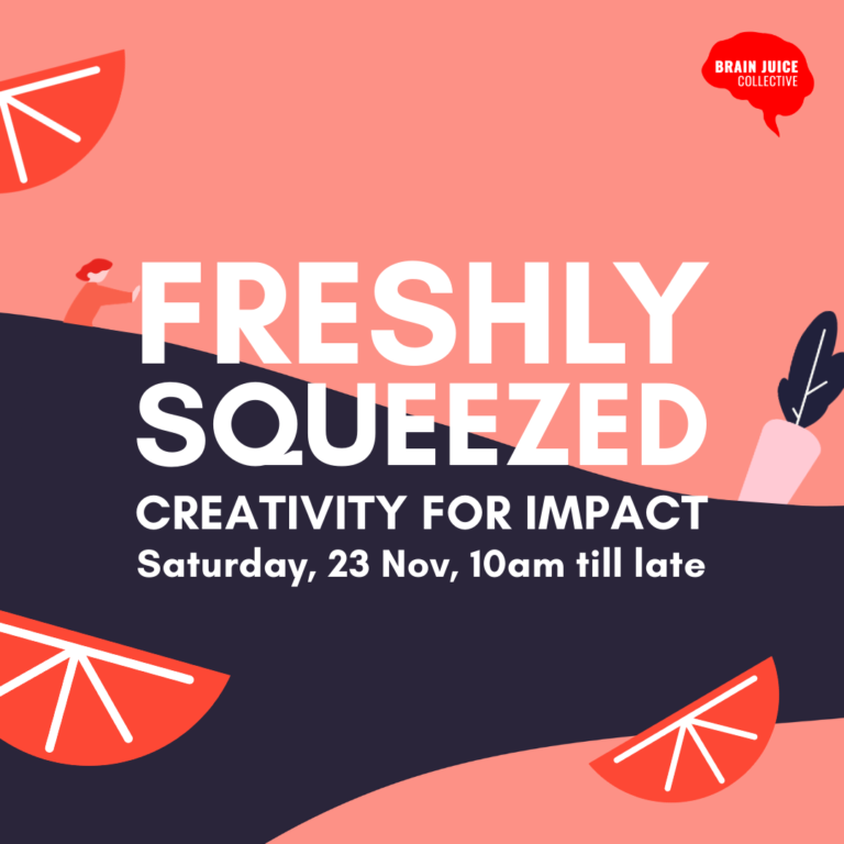 Freshly Squeezed: Creativity For Impact