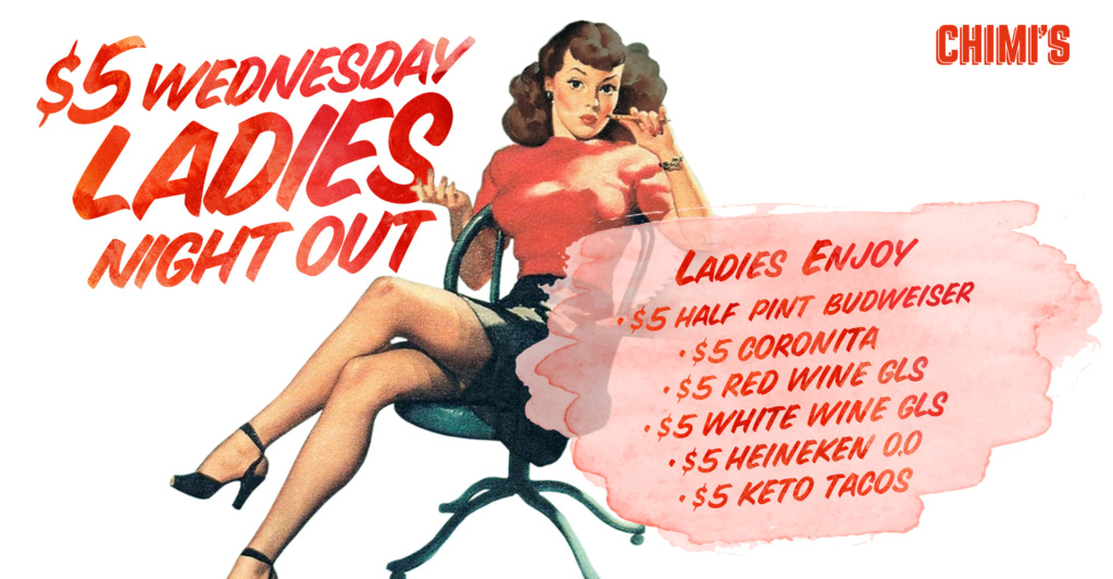 $5 Wednesday ladies night out
