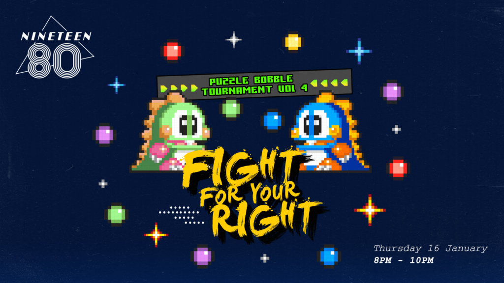 Fight For Your Right: Puzzle Bobble Tournament