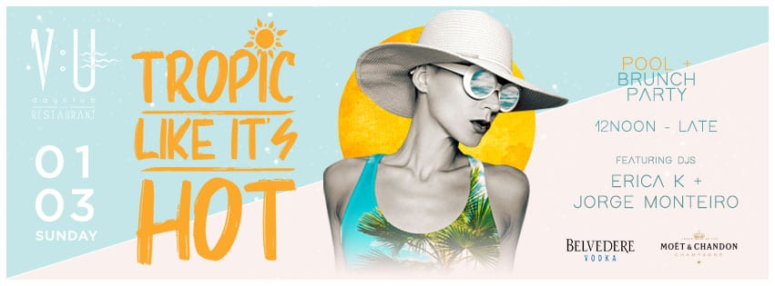 1-V:U Tropic Like It's Hot Brunch + Pool Party