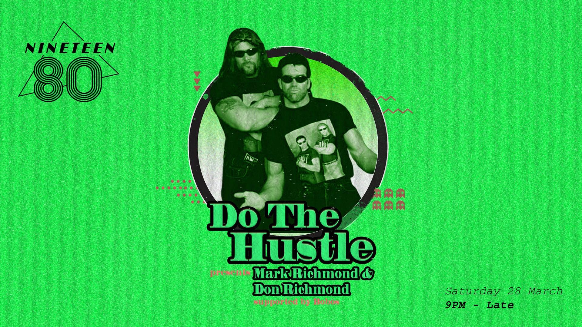 Do The Hustle presents Mark Richmond & Don Richmond
