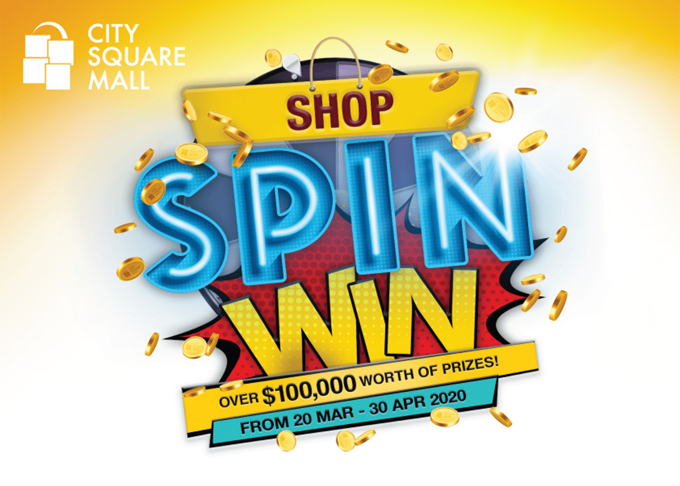 Shop, Spin, and Win at City Square Mall!