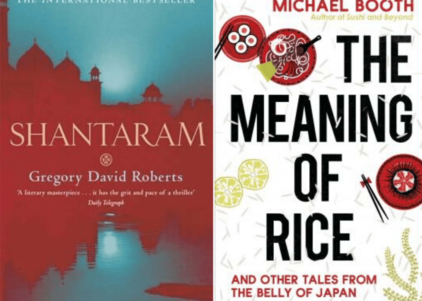 Shantaram | The Meaning of Rice: and Other Tales from the Belly of Japan | Honeycombers Book Club
