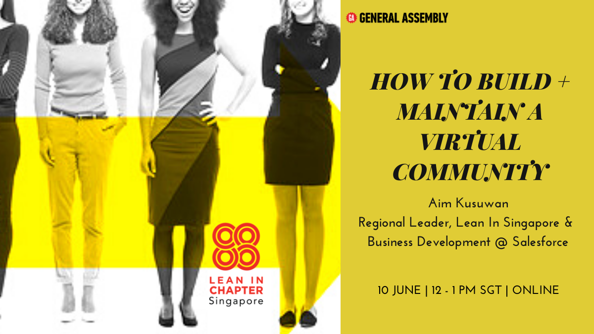 Lean In Singapore X GA: How to Build + Maintain a Virtual Community