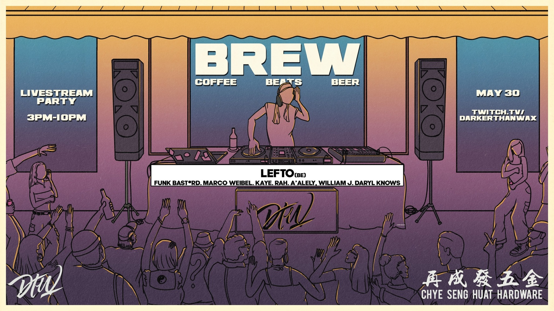 Darker Than Wax + Chye Seng Huat Hardware PRESENT: BREW Livestream PARTY