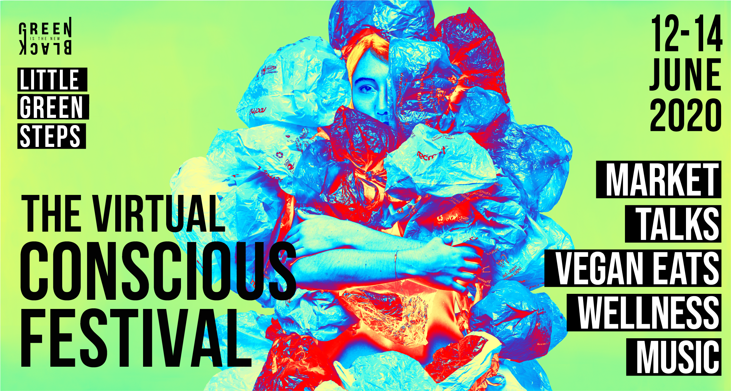Virtual Conscious Festival by Green Is The New Black