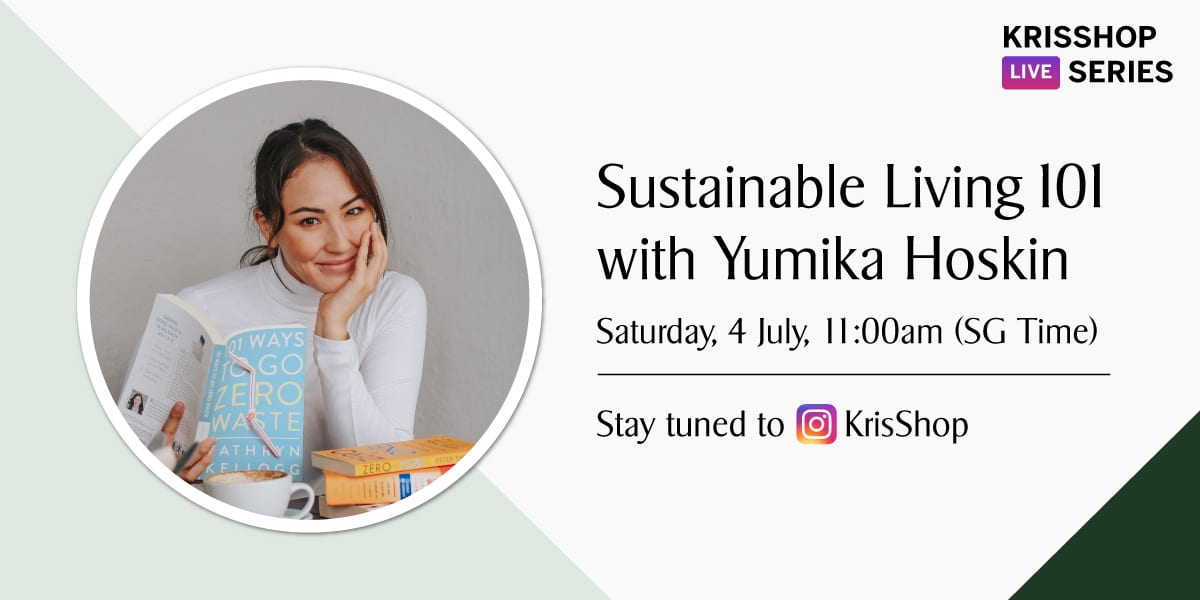 KrisShop Live Series: Sustainable Living 101 with Yumika Hoskin