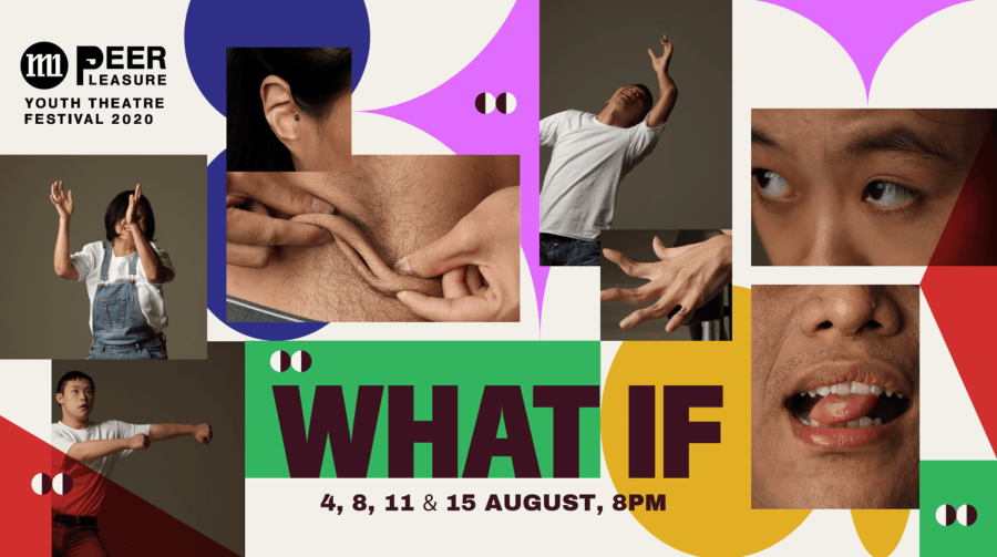 M1 Peer Pleasure Youth Theatre Festival 2020: What If