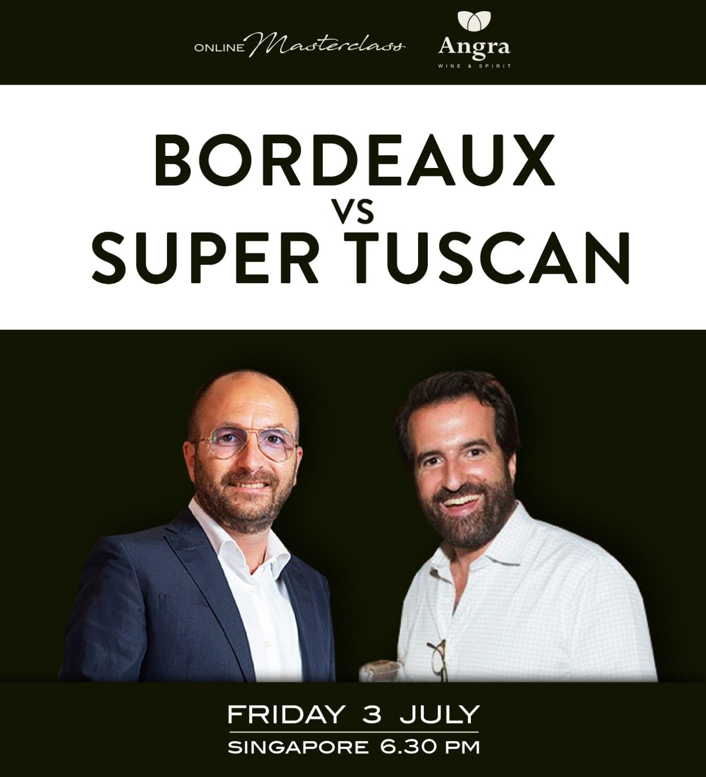 Free Wine Masterclass: BORDEAUX vs SUPER TUSCAN