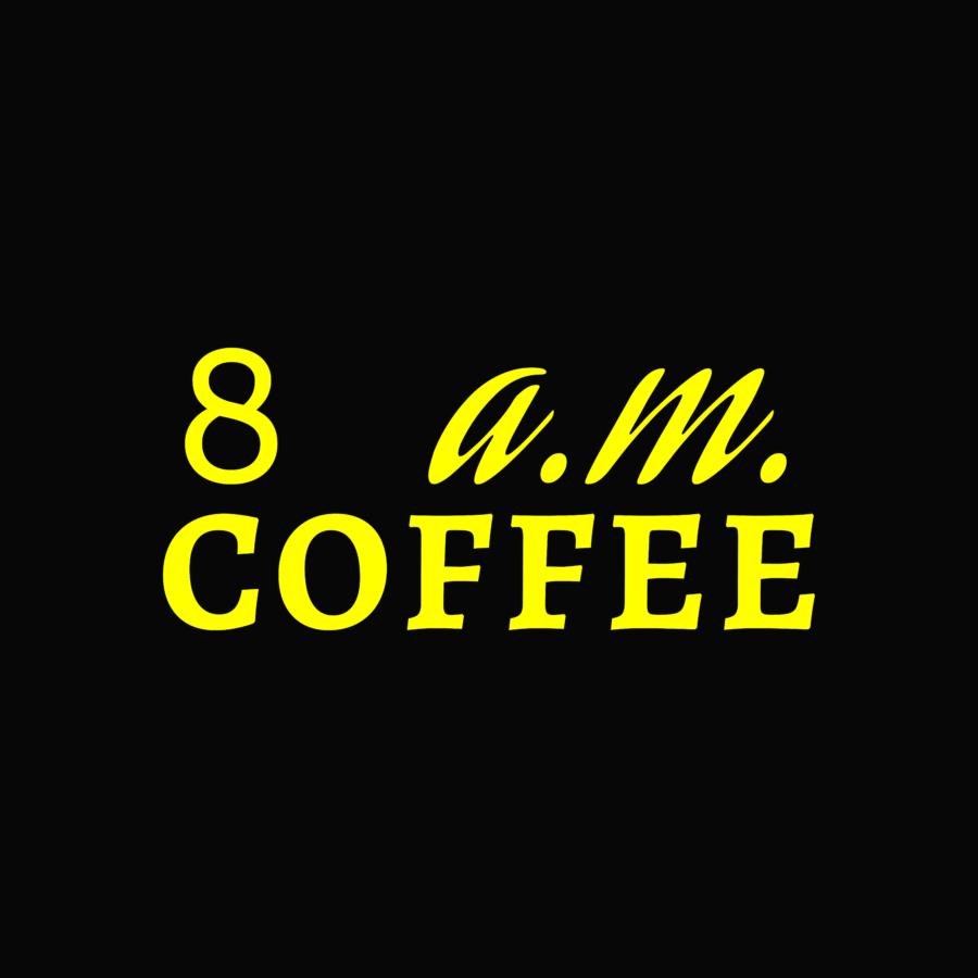 8a.m. Coffee