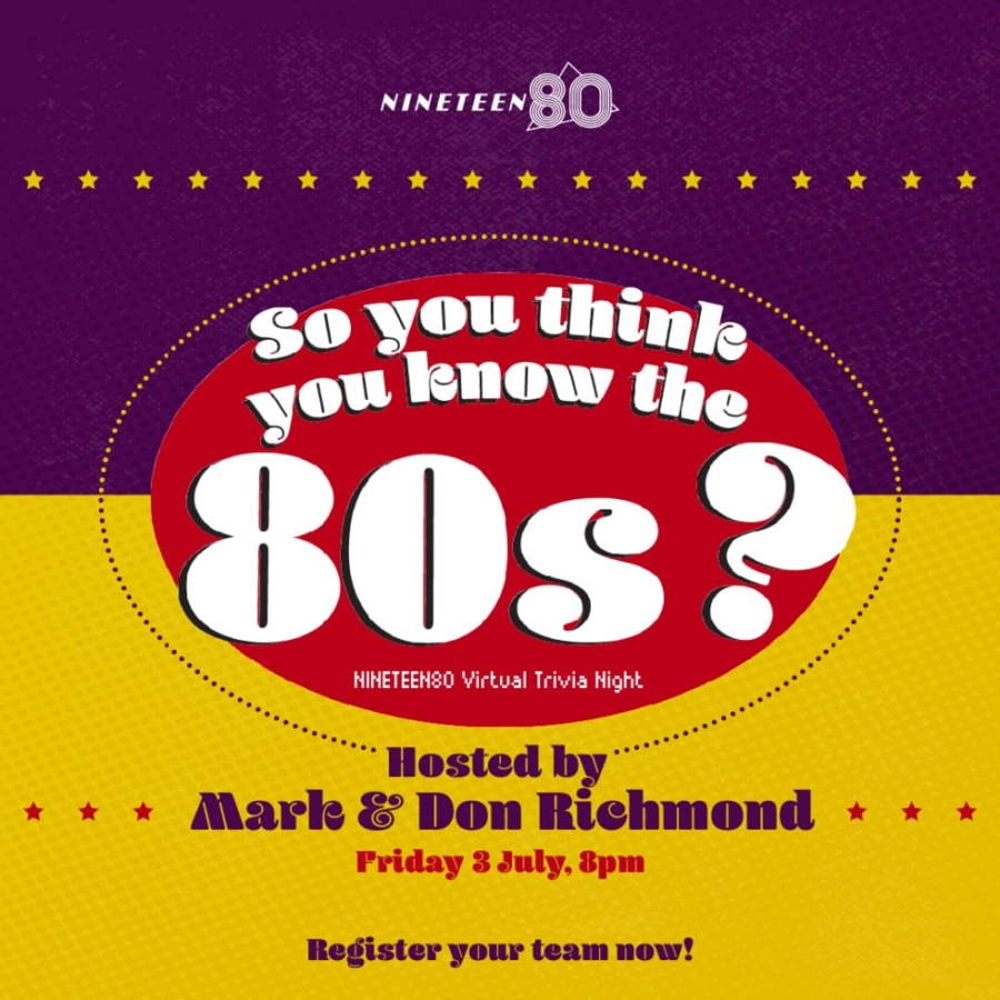 So You Think You Know The 80s? – NINETEEN80 Virtual Trivia Night
