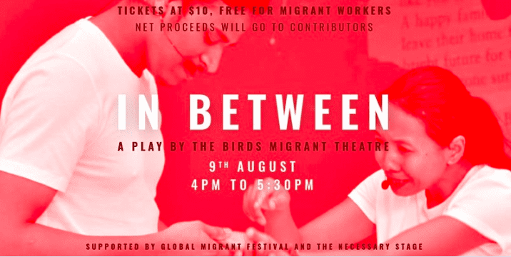 In Between: A play by The Birds Migrant Theatre