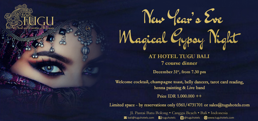 New Year\'s Eve Magical Gypsy Nomadic Night at Hotel Tugu Bali ...