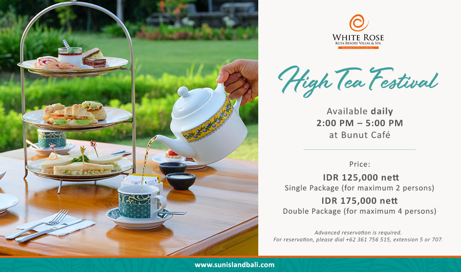 HIGH TEA FESTIVAL at Bunut Cafe