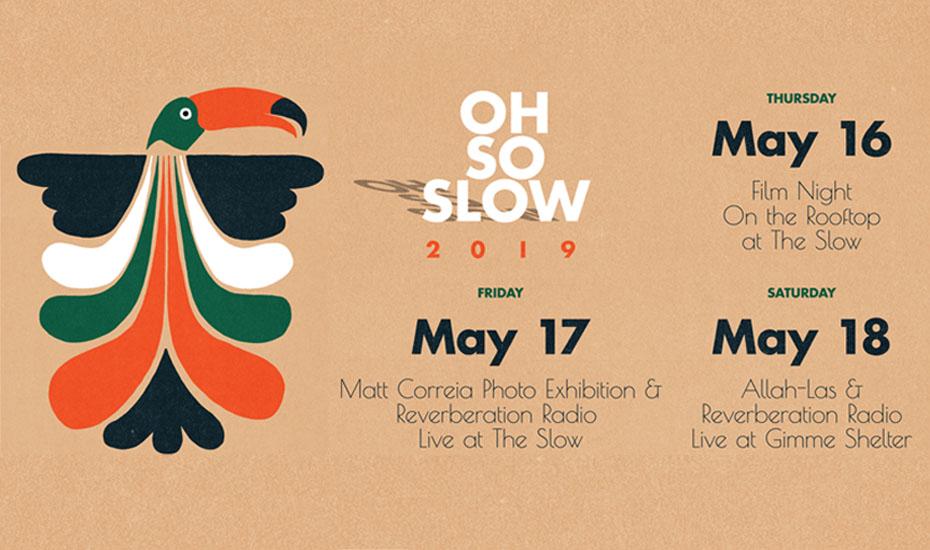 Oh So Slow – Art, Film & Music Festival