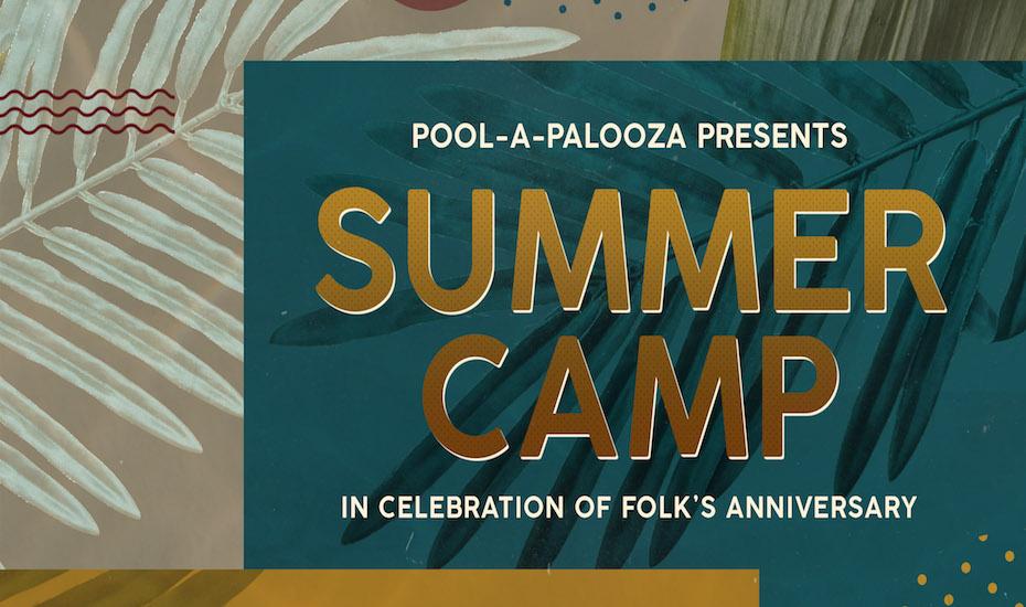 Pool-A-Palooza: SUMMER CAMP