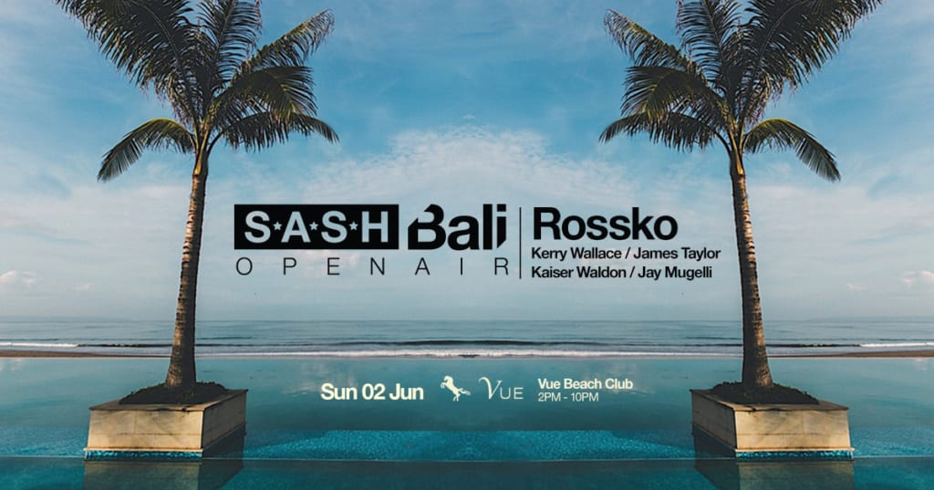 SASH OPEN AIR at VUE BEACH CLUB feat. ROSSKO
